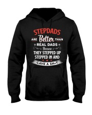Stepdads Are Better Than Real Dads Hooded Sweatshirt thumbnail