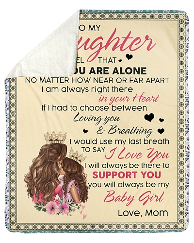 To My Daughter You Will Always Be My Baby Girl