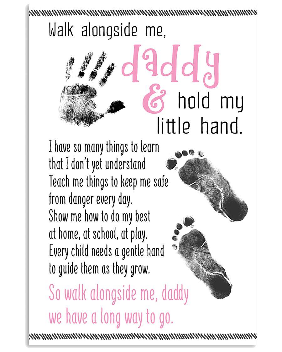 Walk Alongside Me Daddy 11x17 Poster
