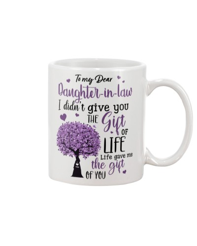 To My Daughter-In-Law Life Gave Me The Gift Of You