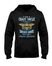 I Am A Crazy Uncle Hooded Sweatshirt thumbnail