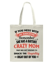 My Daughter Has A Batshit Crazy Mom Tote Bag thumbnail
