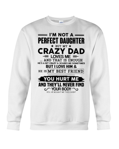 I'm Not A Perfect Daughter But My Dad Loves Me