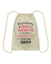 Behind Every Great Daughter Is A Truly Amazing Dad Drawstring Bag thumbnail
