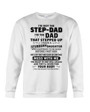 I'm The Dad Have Stubborn Daughter Crewneck Sweatshirt thumbnail