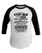I'm The Dad Have Stubborn Daughter Baseball Tee thumbnail