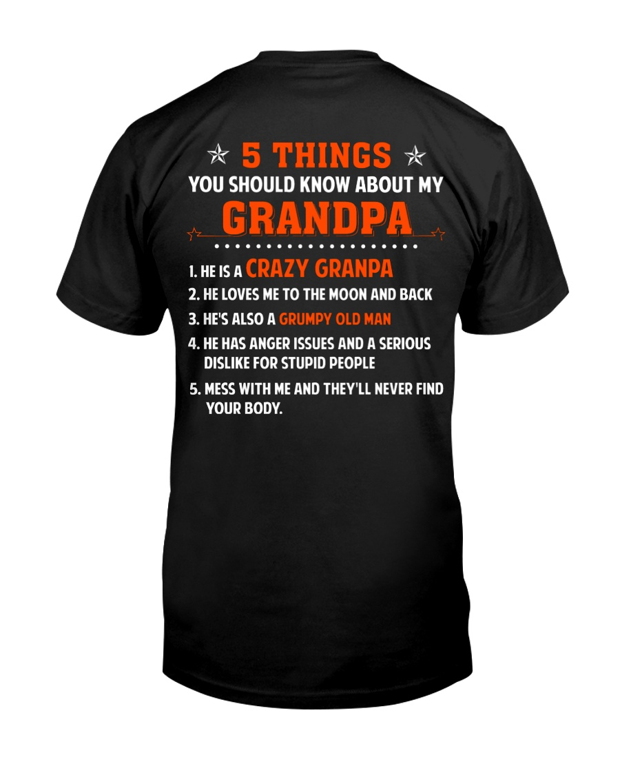 5 Things You Should Know About My Grandpa Classic T-Shirt