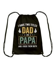 I Have Two Titles Dad And Papa Drawstring Bag thumbnail