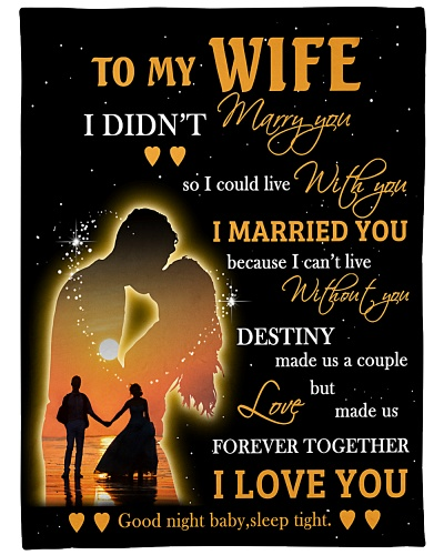 To My Wife Love Made Us Forever Together I Love U