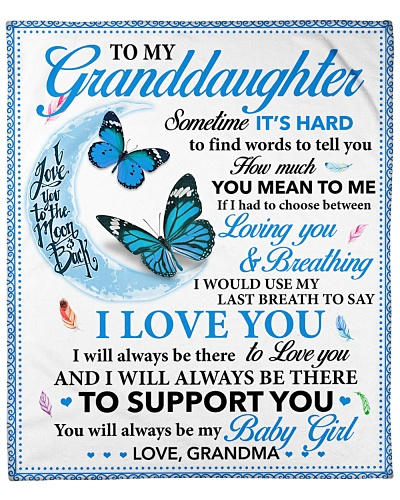 Granddaughter I'll Always Be There To Support You