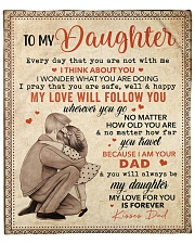 """Every Day That U Are Not With Me Dad To Daughter Fleece Blanket - 50"""" x 60"""" front"""