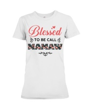 Blessed To Be Call Mamaw Premium Fit Ladies Tee thumbnail