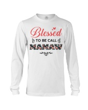 Blessed To Be Call Mamaw Long Sleeve Tee thumbnail