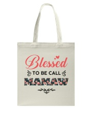 Blessed To Be Call Mamaw Tote Bag thumbnail