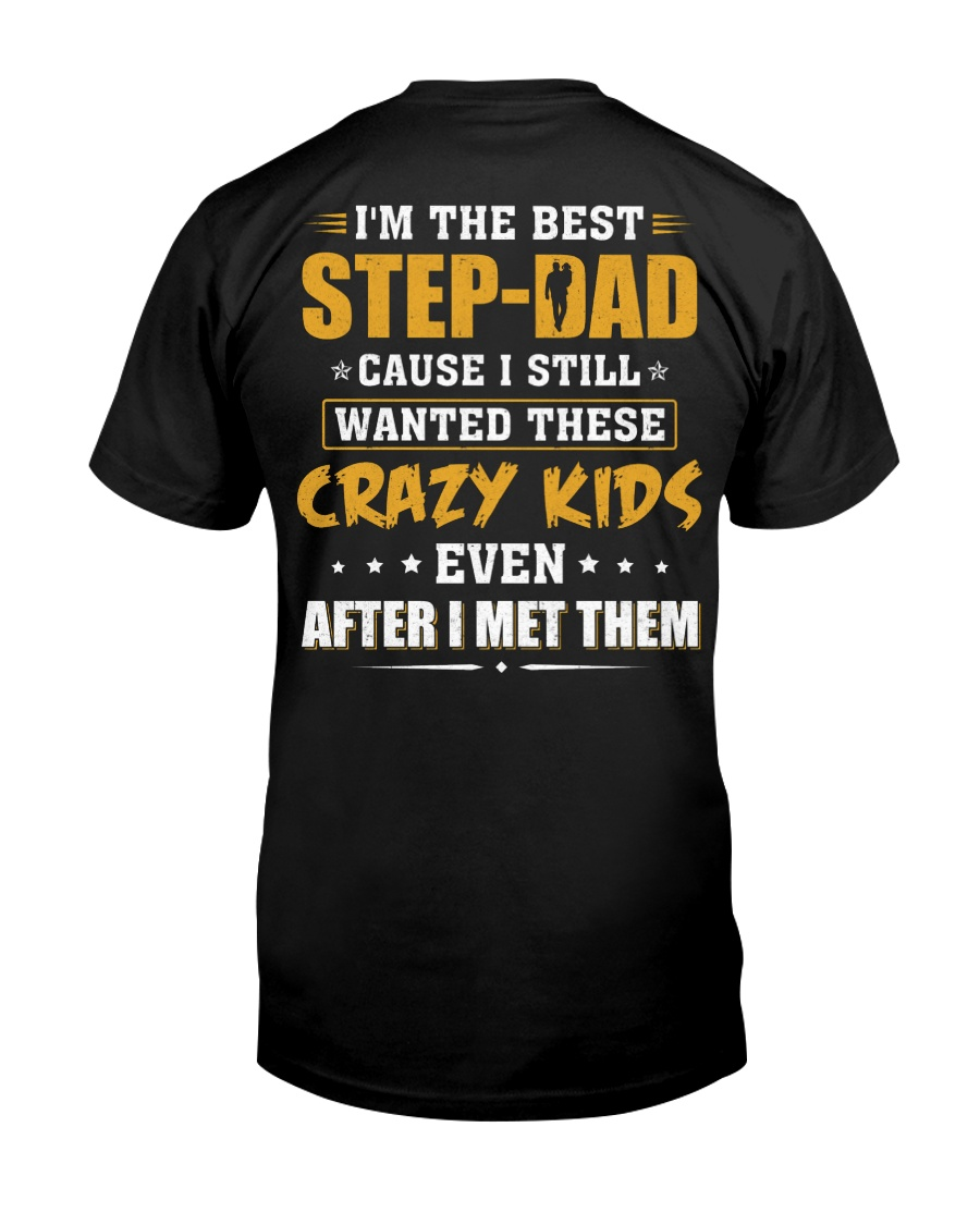 I'm The Best Step-dad Classic T-Shirt
