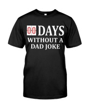 00 Days Without A Dad Joke Classic T-Shirt thumbnail