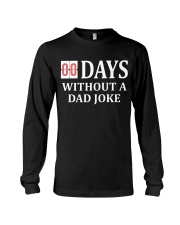 00 Days Without A Dad Joke Long Sleeve Tee thumbnail