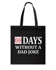 00 Days Without A Dad Joke Tote Bag thumbnail