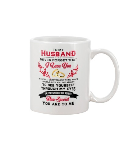 To My Husband Never Forget I Love You