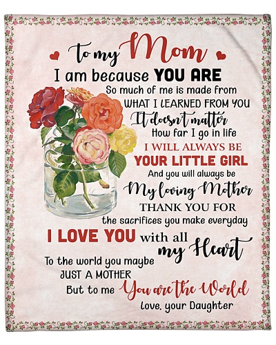 To My Mom You Are The World To Me