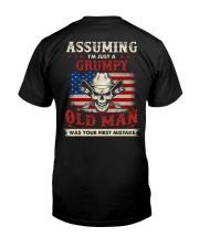 Assuming I'm Just A Grumpy Old Man Classic T-Shirt back