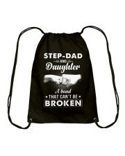 Step-Dad And Daughter A Bond That Can't Be Broken Drawstring Bag thumbnail