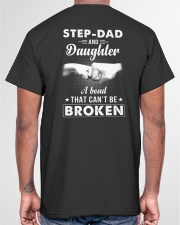 Step-Dad And Daughter A Bond That Can't Be Broken Classic T-Shirt garment-tshirt-unisex-back-04