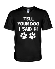 tell your dog I said hi V-Neck T-Shirt thumbnail