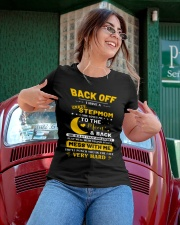 Back Off I Have A Crazy Stepmom Ladies T-Shirt apparel-ladies-t-shirt-lifestyle-01