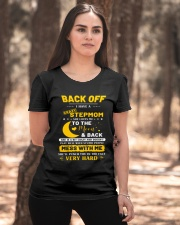 Back Off I Have A Crazy Stepmom Ladies T-Shirt apparel-ladies-t-shirt-lifestyle-05
