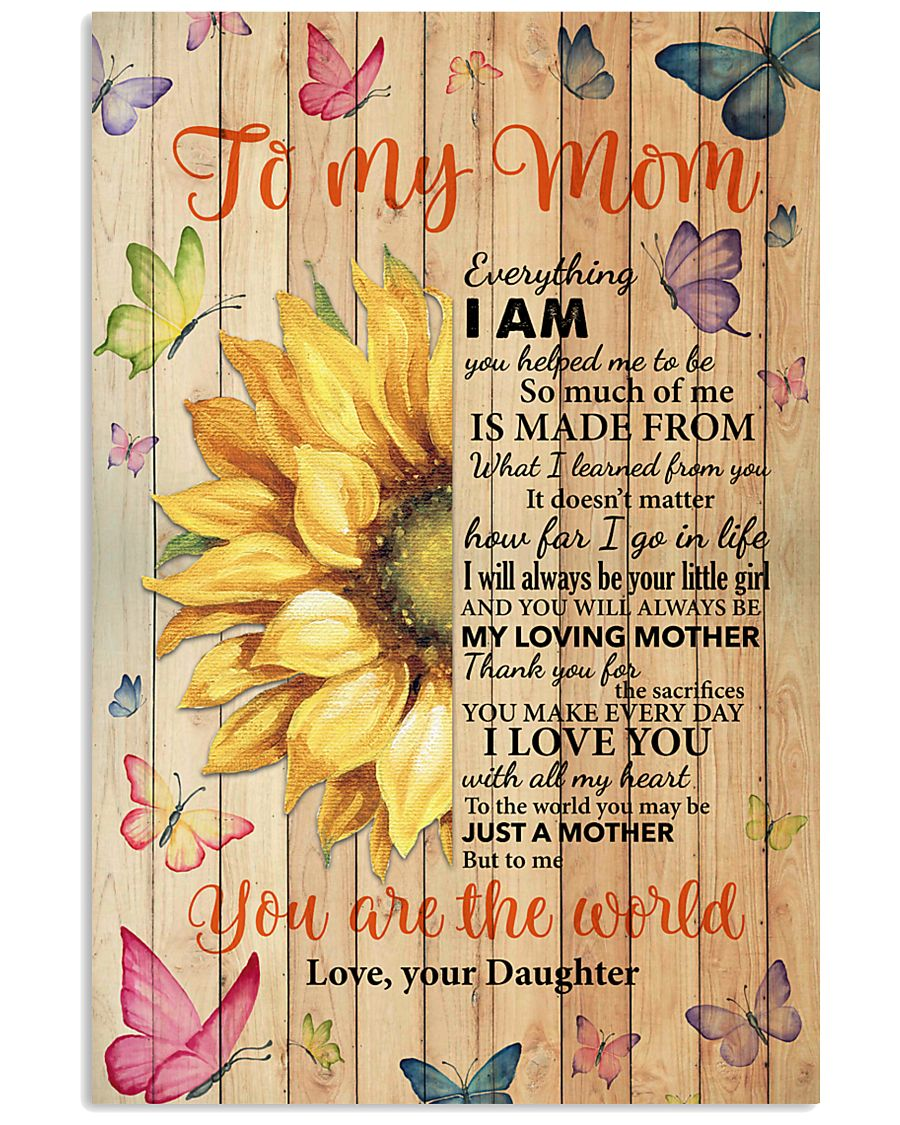Mom Half Sunflower To Me You Are The World I LoveU 11x17 Poster