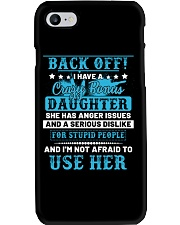 Back Off I Have A Crazy Bonus Daughter Phone Case thumbnail