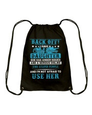Back Off I Have A Crazy Bonus Daughter Drawstring Bag thumbnail