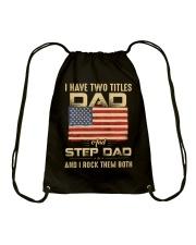 Two Titles Dad And Stepdad And I Rock Them Both Drawstring Bag thumbnail