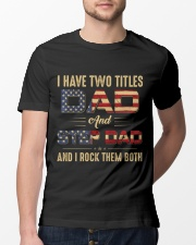 I have two titles Dad and StepDad Flag Classic T-Shirt lifestyle-mens-crewneck-front-13