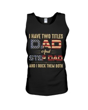 I have two titles Dad and StepDad Flag Unisex Tank thumbnail