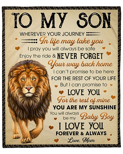 To My Son You'll Always Be My Baby Boy I Love You