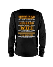 I'm A Spoiled Husband Of A Crazy Wife Long Sleeve Tee thumbnail