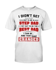 I Set Out To Be The Best Dad Classic T-Shirt front