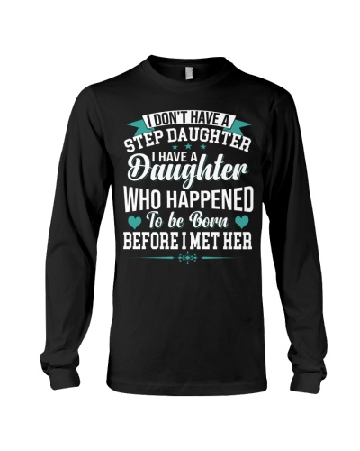 I Don't Have A Step Daughter I Have A Daughter