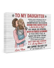 When Life's Troubles Try Scare You Mom To Daughter 24x16 Gallery Wrapped Canvas Prints front