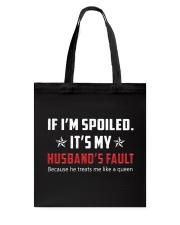 My Husband's Treats Me Like A Queen Tote Bag thumbnail