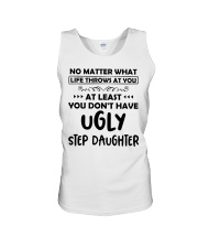 At Least You Don't Have Ugly Step Daughter Unisex Tank thumbnail