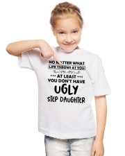 At Least You Don't Have Ugly Step Daughter Youth T-Shirt lifestyle-youth-tshirt-front-2