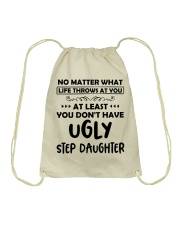 At Least You Don't Have Ugly Step Daughter Drawstring Bag thumbnail