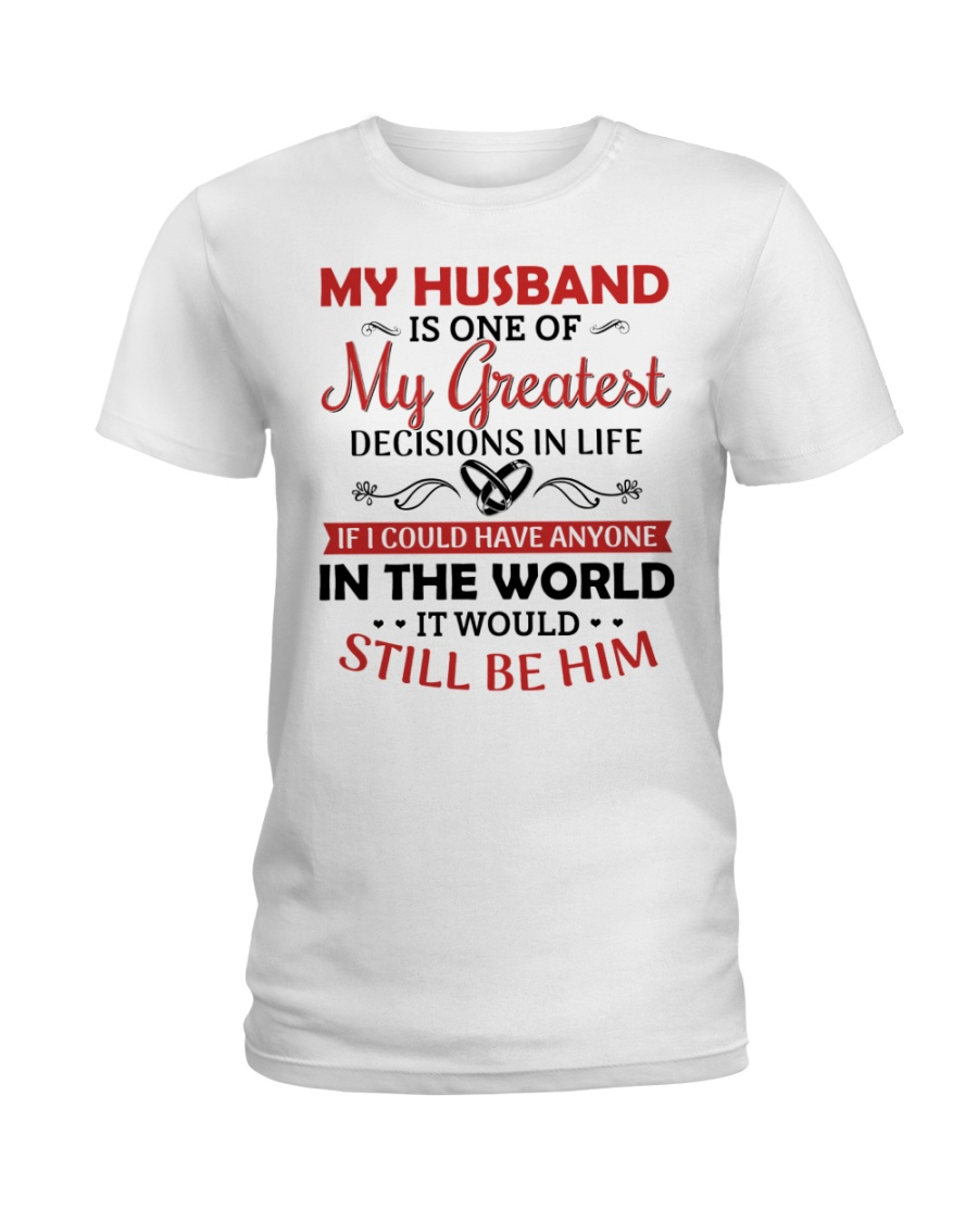 My Husband Is One Of My Greatest Ladies T-Shirt