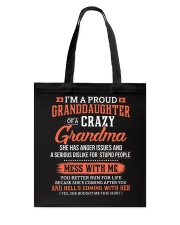 I'm A Proud Granddaughter Of A Crazy Grandma Tote Bag thumbnail