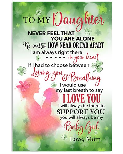 To My Daughter You'll Always Be My Little BabyGirl