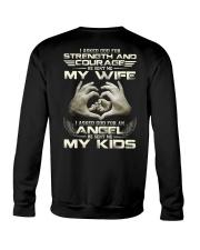 God Sent Me My Wife And My Kids Crewneck Sweatshirt thumbnail