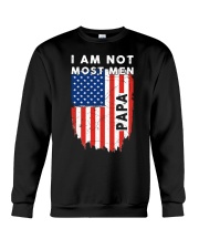 I Am Not Most Men Papa Crewneck Sweatshirt thumbnail